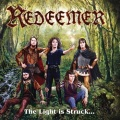 REDEEMER (Australia) / The Light Is Struck And The Darkness Splits!
