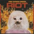 RIOT (US) / Fire Down Under + 2 (Argentina edition)
