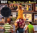 RIOT (US) / The Privilege Of Power (2015 reissue)