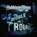 ROBBIE LABLANC (US) / Double Trouble