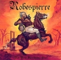 ROBESPIERRE (UK) / Die You Heathen, Die!