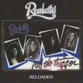 ROULETTE (US) / Pull The Trigger - Reloaded (collector's item)