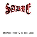 SABRE (UK) / Miracle Man c/w On The Loose