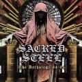 SACRED STEEL (US) / The Anthology 85-94