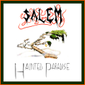 SALEM (US) / Haunted Paradise