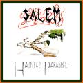 SALEM (US) / Haunted Paradise