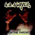 S.A. SLAYER (US/Texas) / Go For The Throat + Prepare To Die (2013 reissue)