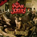 SATAN JOKERS (France) / Sex Opera (CD+DVD)