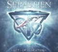SEBASTIEN (Czech Republic) / Act Of Creation + 1 (Limited edition)