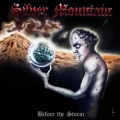 "SILVER MOUNTAIN (Sweden) / Before The Storm (12""LP)"