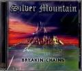 SILVER MOUNTAIN (Sweden) / Breakin' Chains + 5 (2015 reissue)