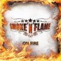 SMOKE 'N' FLAME (Switzerland) / On Fire