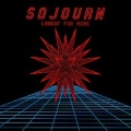 SOJOURN (US) / Lookin' For More - 25th Anniversary Special Edition