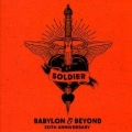 SOLDIER (US) / Babylon & Beyond - 30th Anniversary (2CD)