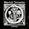 SPECTRAL INCURSION (US) / Anthology (2CD)