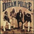 DREAM POLICE / Dream Police