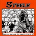 STEELE (US/California) / Guillotine Nightmare - San Francisco Metal 83-85