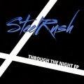 STEELRUSH (India) / Through The Night EP