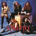 STILETTO (Canada) / Don't Call Me Sweetie