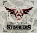 STRANGERS (Spain) / Brand New Start