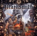 BLACKSMITH (US) / Strike While The Iron's Hot (Limited CD+DVD)