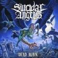 SUICIDAL ANGELS (Greece) / Dead Again