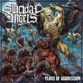 SUICIDAL ANGELS (Greece) / Years Of Aggression (Limited digipak edition)