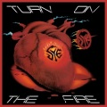 SYE (Canada) / Turn On The Fire + 5