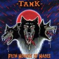 TANK (UK) / Filth Hounds Of Hades + 10 (collector's item)