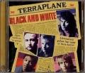 TERRAPLANE (UK) / Black And White + 7