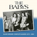 THE BABYS (US) / Silver Dreams: Complete Albums 1975-1980 (6CD box set)