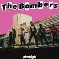 THE BOMBERS (Australia) / Aim High + 3