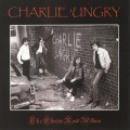 CHARLIE 'UNGRY (UK) / The Chester Road Album