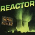 REACTOR(US) / The Real World
