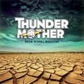 THUNDERMOTHER (Sweden) / Rock 'n' Roll Disaster