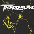 THUNDERSLAVE (Mexico) / Thunderslave + 2