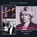 TOMMY SHAW (US) / Girls With Guns + What It (2CD)