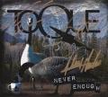 TOQUE (Canada) / Never Enough