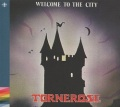 TORNEROSE (Norway) / Welcome To The City