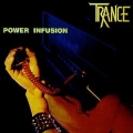 TRANCE (Germany) / Power Infusion (2018 reissue)