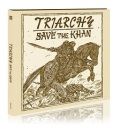 TRIARCHY(UK) / Save The Khan (digipak)