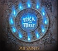 TRICK OR TREAT (Italy) / The Legend Of The XII Saints
