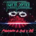 TROVAO (Brazil) / Prisioneiro Do Rock'n Roll
