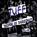 TUFF (US) / Decade Of Disrespect 85-95