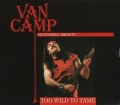 VAN CAMP (Belgium) / Too Wild To Tame (2020 reissue)