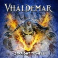 VHALDEMAR (Spain) / Straight To Hell