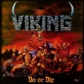 VIKING (US) / Do Or Die (2018 reissue)