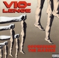 VIO-LENCE(US) / Oppressing The Masses