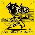 VIRTUE (UK) / We Stand To Fight + 3