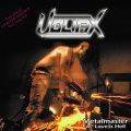 VOLTAX (Mexico) / Metalmaster / Love Is Hell
